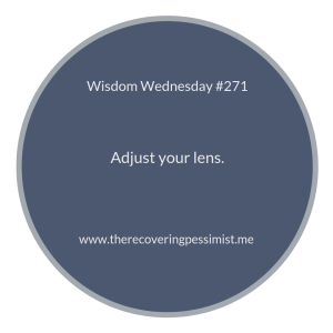 "The Recovering Pessimist | ""Wisdom Wednesday #271"" 