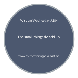 "The Recovering Pessimist | ""Wisdom Wednesday #284"" 