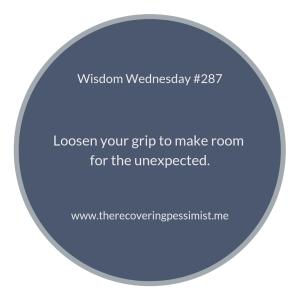 "The Recovering Pessimist | ""Wisdom Wednesday #287"" | www.therecoveringpessimist.me #amwriting #recoveringpessimist #optimisticpessimist #wisdomwednesday"
