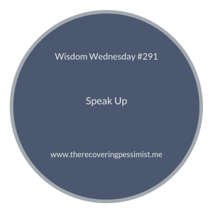 "The Recovering Pessimist | ""Wisdom Wednesday #291"" 