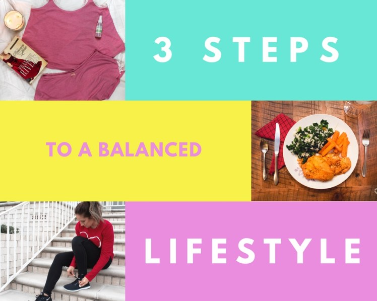 3 steps to a balanced lifestyle