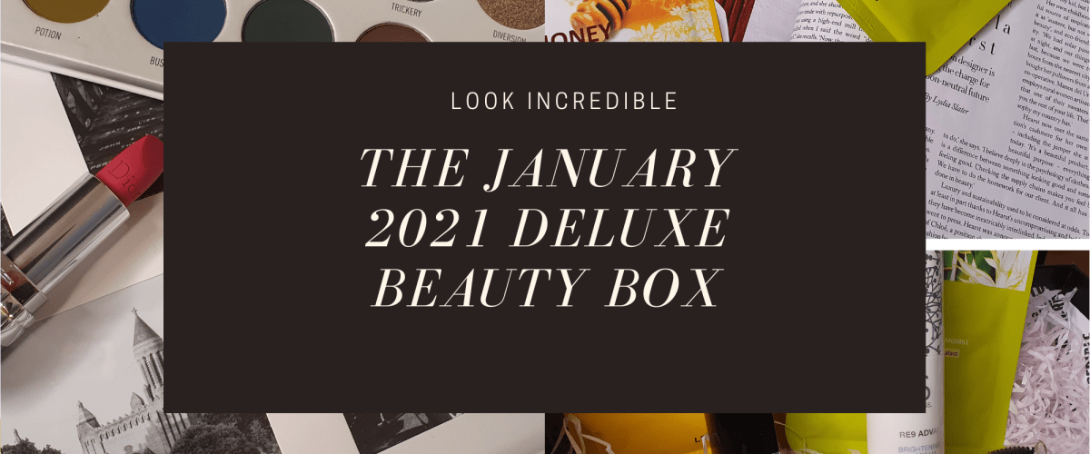 Look Incredible January 2021 Deluxe Beauty Box
