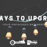 easy ways to upgrade unfinished basement
