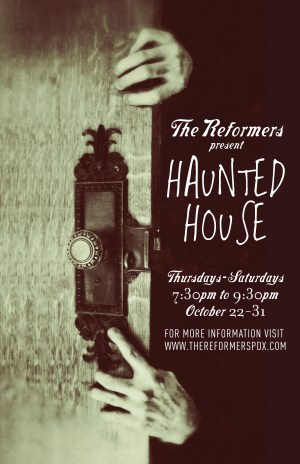 Reformers Haunted House Poster B