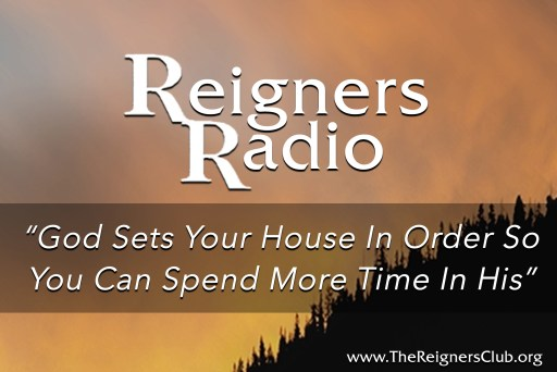 God Sets Your House In Order So You Can Spend More Time In His