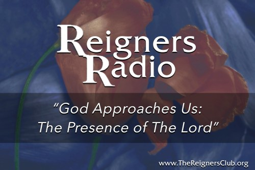 God Approaches Us: The Presence of The Lord