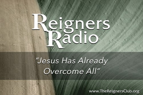 Jesus Has Already Overcome All