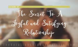 secret to a joyful and fulfilling relationship