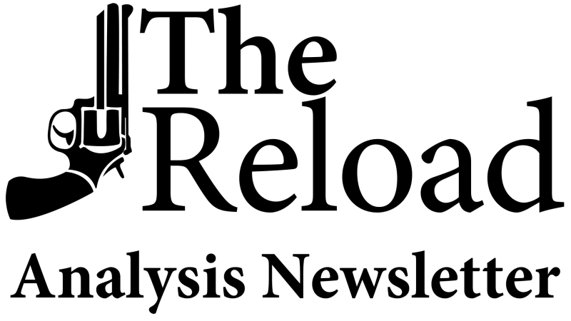 The Reload Analysis Newsletter