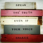 Weekly Truths: Speak Out!