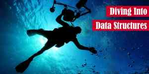 Diving into Data Structures