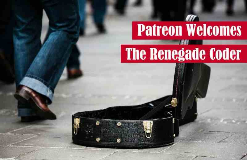 Patreon Welcomes The Renegade Coder