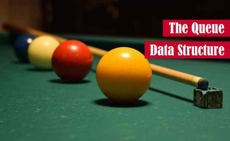 The Queue Data Structure Featured Image