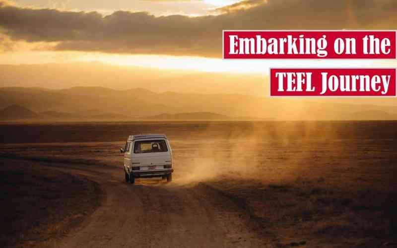 Embarking on the TEFL Journey Free Featured Image