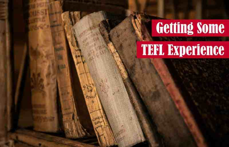 Getting Some TEFL Experience Featured Image