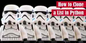 How to Clone a List in Python