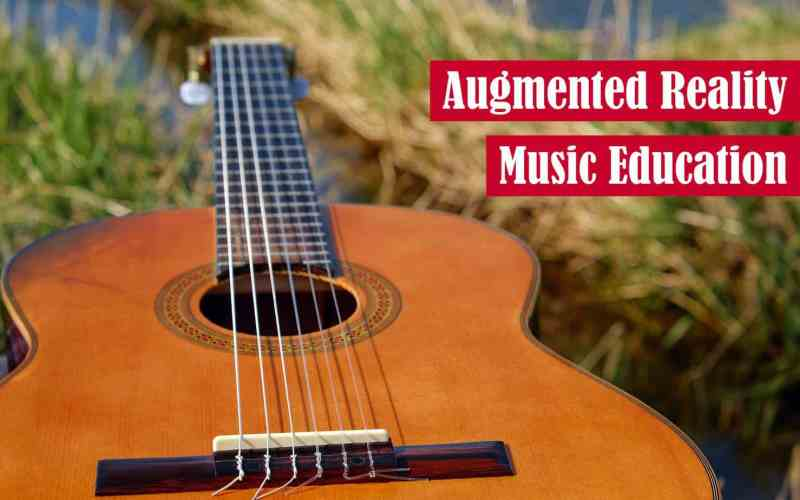 Augmented Reality Music Education Featured Image