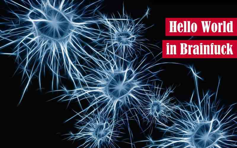 Hello World in Brainfuck Featured Image
