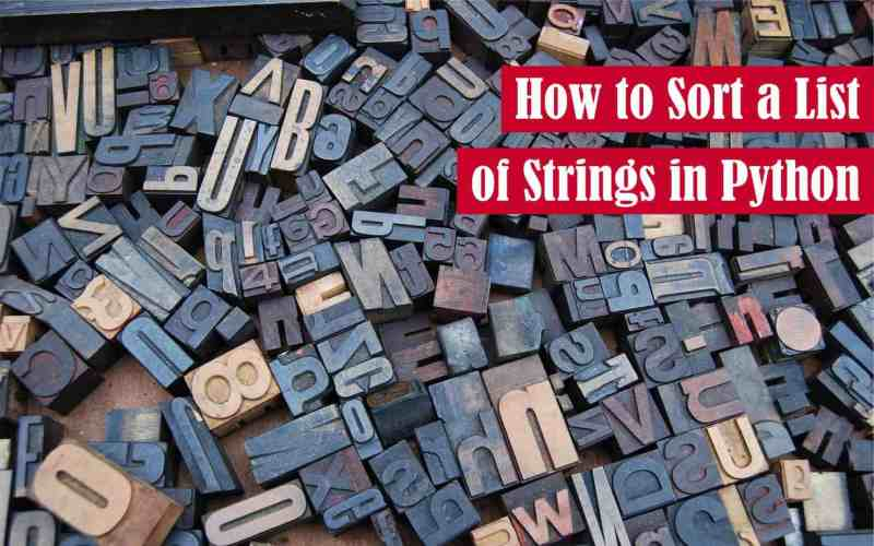 How to Sort a List of Strings in Python Featured Image