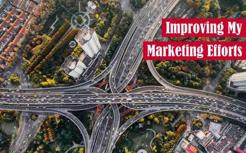 Improving My Marketing Efforts Featured Image