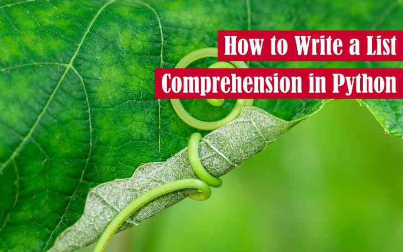 How to Write a List Comprehension in Python Featured Image