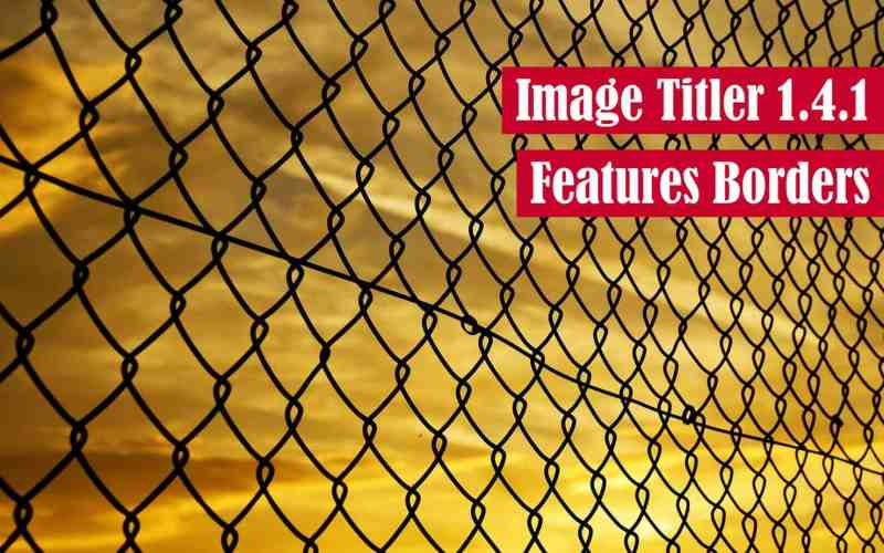Image Titler 1.4.1 Features Borders Feature Image