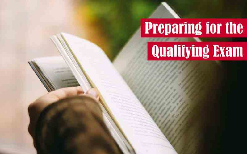 Preparing for The Qualifying Exam Feature Image