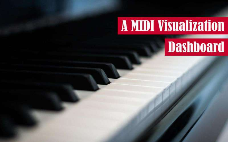 A MIDI Visualization Dashboard Featured Image