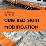 Diy Crib Bed Skirt Modification There S A Shoe For That