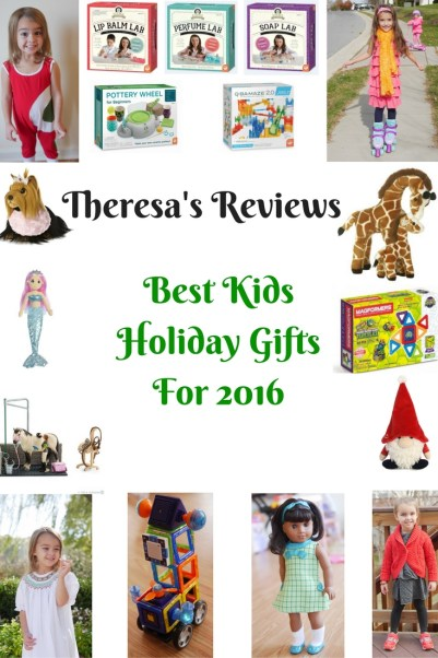 Theresa's Reviews - Best Kids Holiday Gifts For 2016