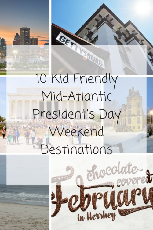 Theresa's Reviews - 10 Kid Friendly Mid-Atlantic President's Day Weekend Destinations