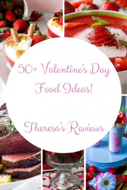 Theresa's Reviews - 50+ Valentine's Day Food Ideas!