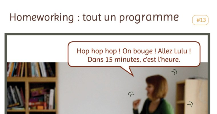 Homeworking : tout est question de timing !