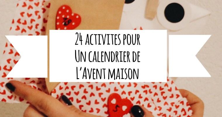 24 activités à mettre dans un calendrier de l'avent maison