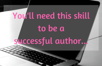 21_You'll need this skill to be a successful author