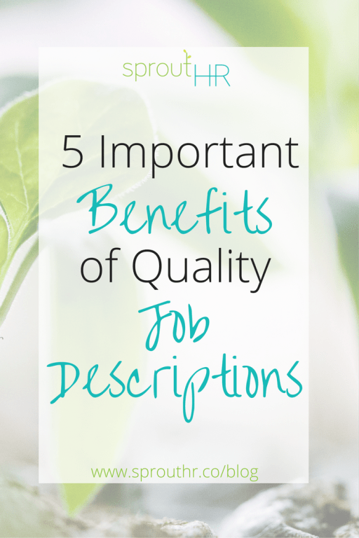 5 important benefits of quality job descriptions