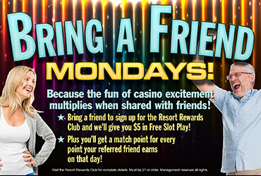 Bring a Friend Mondays