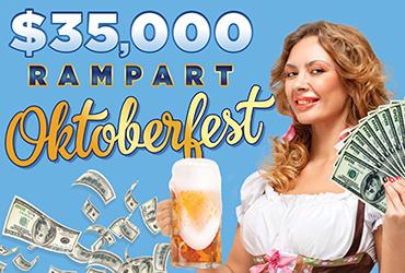 $35,000 Rampart Oktoberfest Table Games Drawings