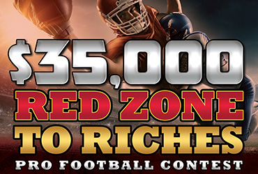 $35,000 Red Zone to Riches Pro Football Contest