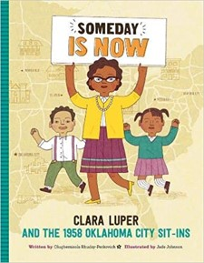 Someday is now by Clara Luper book cover