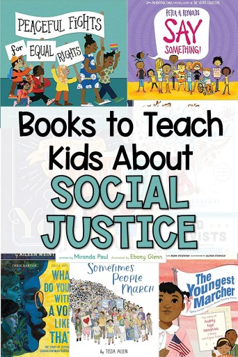Childrens books to teach kids about social justice and taking action