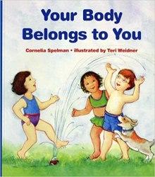 Your body belongs to you by Cornelia Spelman