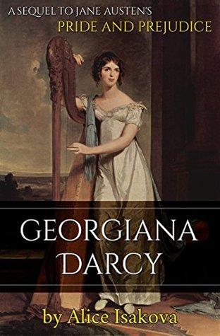 Georgiana Darcy | Alice Isakova | Book Cover
