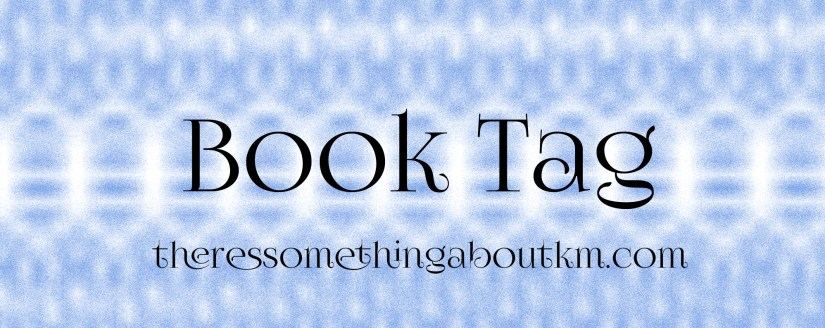 There's Something About a Book Tag