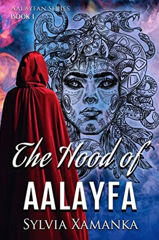 The Hood of Aalayfa | Sylvia Xamanka | Book Cover