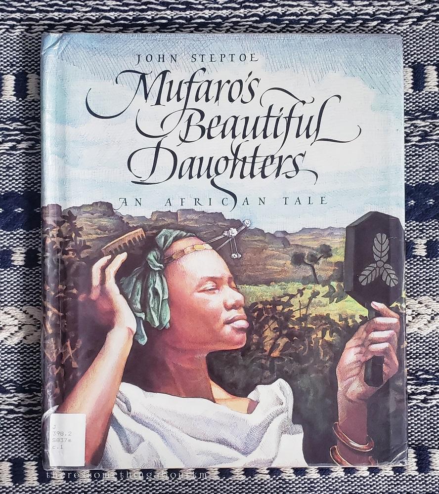 Mufaro's Beautiful DaughtersBook Cover |John Steptoe