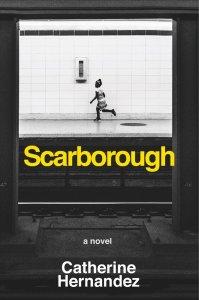 Book Cover | Scarborough | Catherine Hernandez