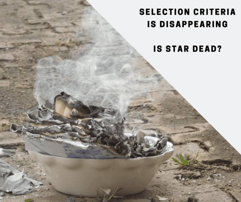 Selection criteria is disappearing. Is STAR dead?