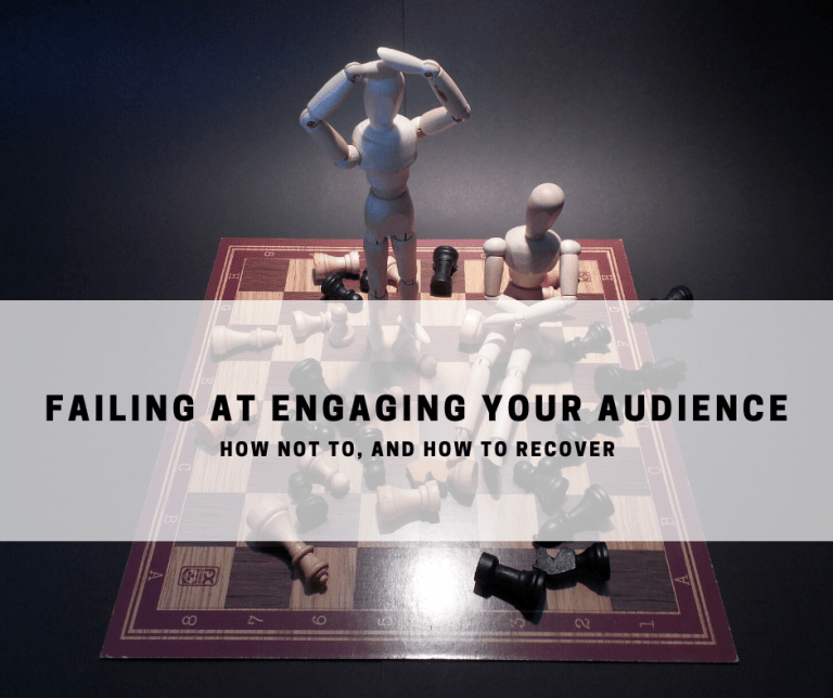 Failing at Engaging Your Audience