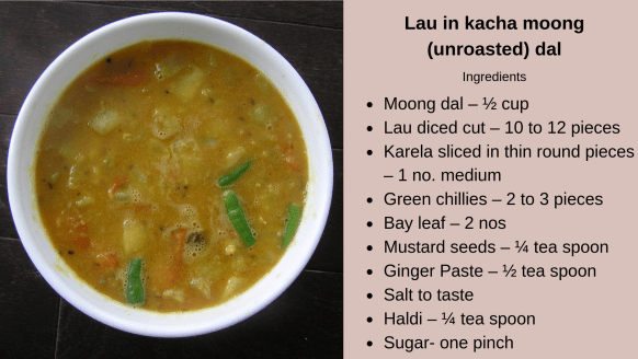 Lau in kacha moong (unroasted) dal